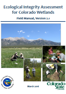 Ecological Integrity Assessment for Colorado Wetlands, Field Manual
